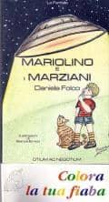 Mariolino e gli extraterrestri… - ITALIAN UFO BOOKS