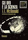 Gli UFO e la Scienza - ITALIAN UFO BOOKS