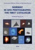 Norway in UFO Photographs - UPIAR PUBLICATIONS