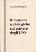 Sociological Reflections on the UFO Mystery - ITALIAN UFO BOOKS