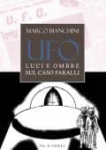 Ufo: light and shadow on the Faralli case - ITALIAN UFO BOOKS