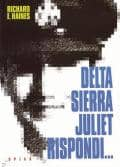 Delta Sierra Juliet Rispondi ... - ITALIAN UFO BOOKS